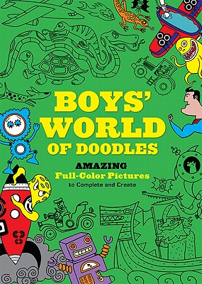 Boys' World of Doodles By Davies, Andy/ Meadowcroft, Ben/ Mosedale, Julian/ Cooper, Simon